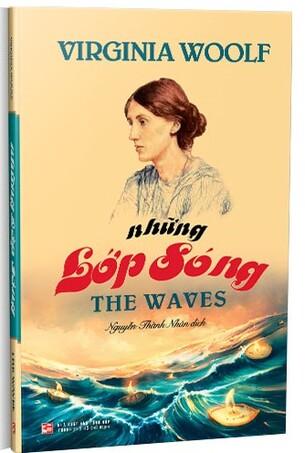 Những lớp sóng; Ba đồng Ghi-Nê (Virginia Woolf)