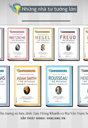 Combo 7 cuốn: Những Nhà Tư Tưởng Lớn: Adam Smith, Kant, Hegel, Rousseau, Sartre, Heidegger, Habermas Trong 60 Phút - Walther Ziegler