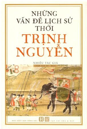 Những Vấn Đề Lịch Sử Thời Trịnh Nguyễn