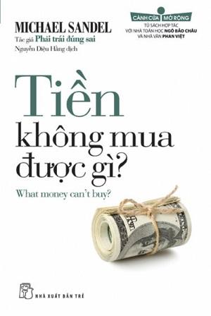 Tiền không mua được gì