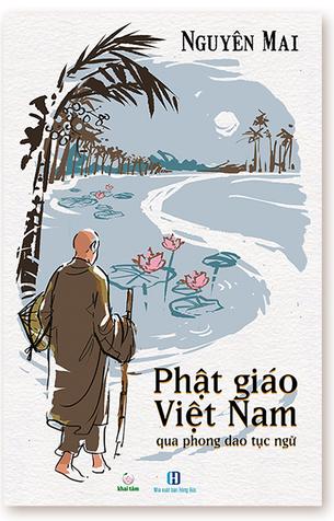 Phật giáo Việt Nam qua phong dao tục ngữ Nguyên Mai