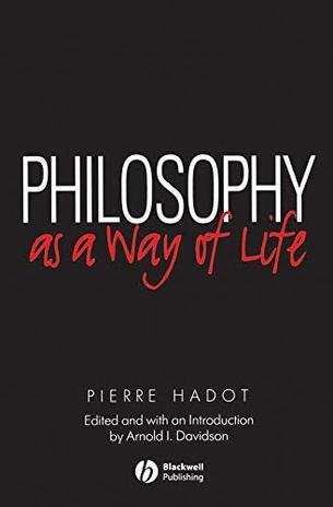 triết học như một cách sống, nghệ thuật sống, triết học, cách sống, philosophy as a way of life