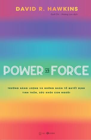 Sách Power vs Force trường năng lượng