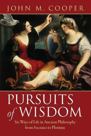 Pursuits of Wisdom, Yêu mến sự thông thái, Ancient Philosophy from Socrates to Plotinus