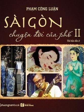 Sài Gòn: Chuyện Đời Của Phố 2 (TB 2021) Phạm Công Luận