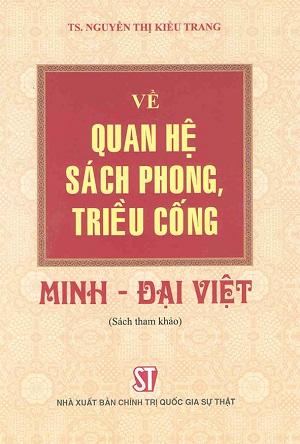 Về quan hệ sách phong triều cống Minh - Đại Việt