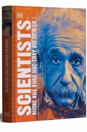 Scientists: Những Nhà Khoa Học Thay Đổi Lịch Sử