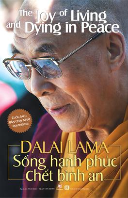 Sống Hạnh Phúc Chết Bình An DaLai Lama