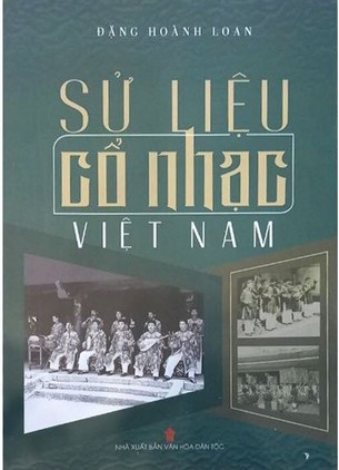 Sử Liệu Cổ Nhạc Việt Nam Đặng Hoành Loan