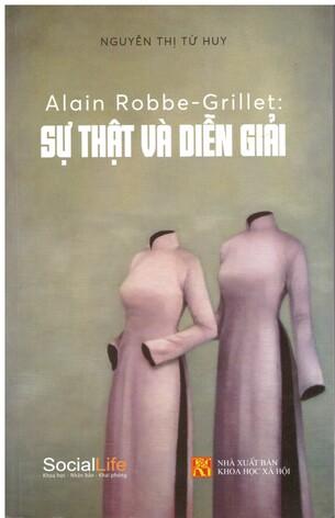Sự Thật Và Diễn Giải Robbe Grillet