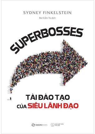 Superbosses Tài đào tạo của siêu lãnh đạo