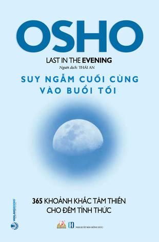 OSHO Suy Ngẫm Cuối Cùng Vào Buổi Tối