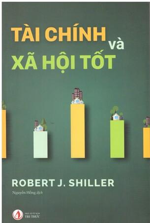 Tài chính tốt và xã hội tốt Robert J. Shiller