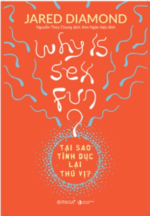 Tại sao tình dục lại thú vị Jared Diamond
