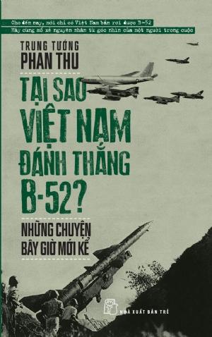 Cuộc Đối Đầu Không Cân Sức; Phan Thu; Việt Nam đánh thắng B-52