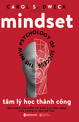Mindset - Tâm Lý Học Thành Công - Carol S. Dweck