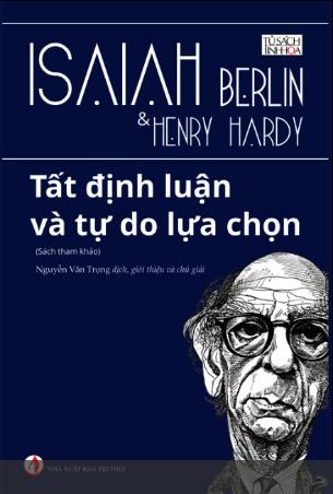 Tất Định Luận và Tự Do Lựa Chọn - Isaiah Berlin