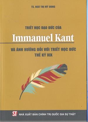Triết học đạo đức của Immanuel Kant và ảnh hưởng đối với triết học Đức thế kỷ XIX