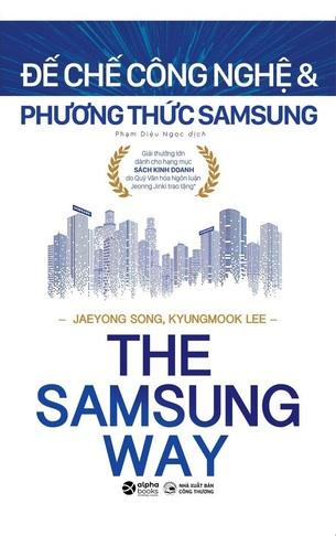 The Samsung Way; Đế Chế Công Nghệ Và Phương Thức Samsung