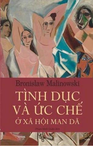 Tình dục và ức chế tình dục ở xã hội dã man - Bronislaw Kaspar Malinowski