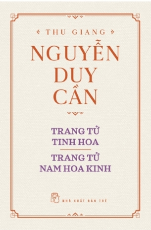 Trang Tử Tinh Hoa Thu Giang Nguyễn Duy Cần