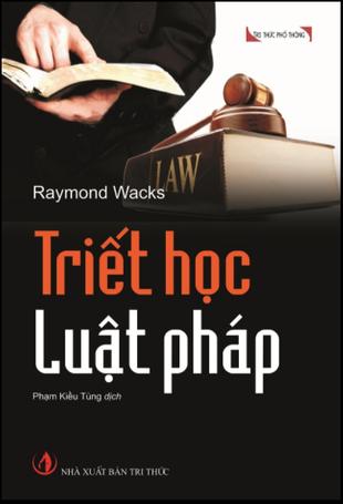 Triết học luật pháp - Raymond Wacks