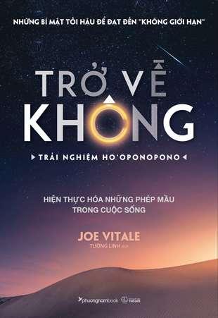 Trở về không Trải nghiệm Ho'oponoponoHo'oponopono: Sống như người Hawaii chấp nhận, biết ơn và tha thứ