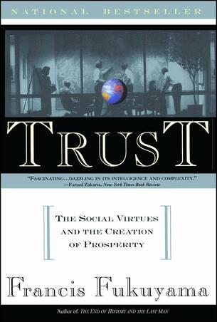 Trust, Francis Fukuyama, Political order, politics modern