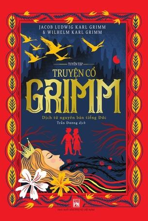 Tuyển tập Truyện cổ Grimm dịch từ nguyên bản tiếng Đức