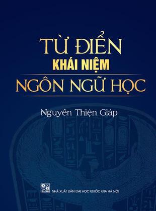 Từ điển khái niệm ngôn ngữ học Nguyễn Thiện Giáp