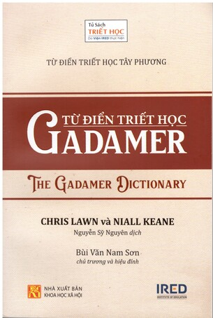 Từ Điển Triết Học Gadamer - The Gadamer Dictionary - Chris Lawn, Niall Keane