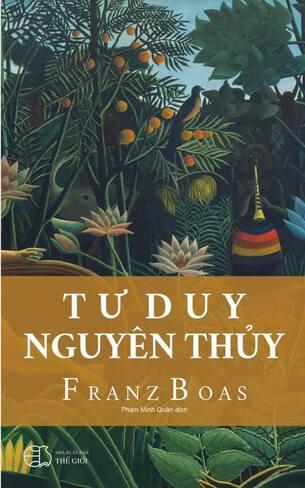 Tư Duy Nguyên Thủy Franz Boas