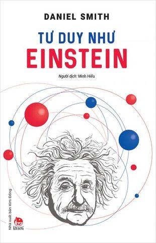 Tư Duy Như Einstein Daniel Smith