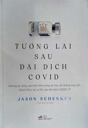 Tương Lai Sau Đại Dịch Covid Jason Schenker