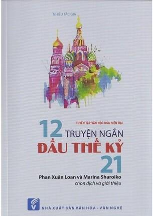 Tuyển Tập Văn Học Nga Hiện Đại 12 Truyện Ngắn Đầu Thế Kỷ 21