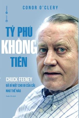 Tỷ phú không tiền Chuck Feeney đã bí mật cho đi của cải như thế nào