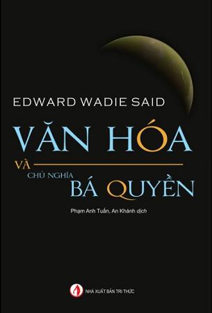 Văn hóa và chủ nghĩa bá quyền - EDWARD WADIE SAID