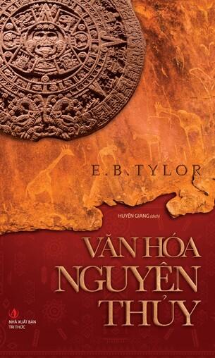 Văn Hóa Nguyên Thủy E.B.Tylor