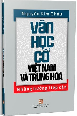 Văn Học Cổ Việt Nam Và Trung Hoa Những Hướng Tiếp Cận