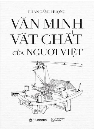 Văn minh vật chất của người Việt Phan Cẩm Thượng