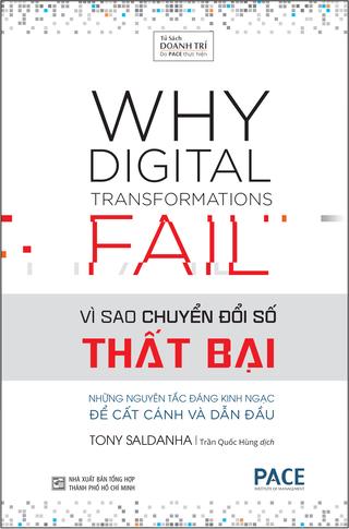 Vì Sao Chuyển Đổi Số Thất Bại Tony Saldanha; Why Digital Transformations Fail