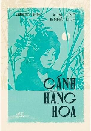 Việt Nam danh tác, Những Ngày Thơ Ấu, Gánh Hàng Hoa, Lạnh Lùng, Sợi Tóc