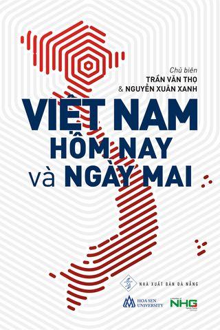 Việt Nam Hôm Nay và Ngày Mai Trần Văn Thọ, Nguyễn Xuân Xanh