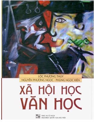Xã hội học Văn học - Lộc Phương Thùy