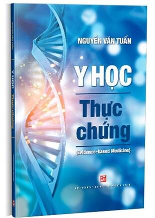 Y học thực chứng Evidence - based Medicine Nguyễn Văn Tuấn