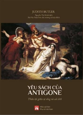 Yêu Sách Của Antigone - Judith Butler