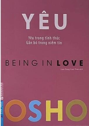 YÊU - OSHO (Yêu trong tỉnh thức, Gắn bó trong niềm tin)