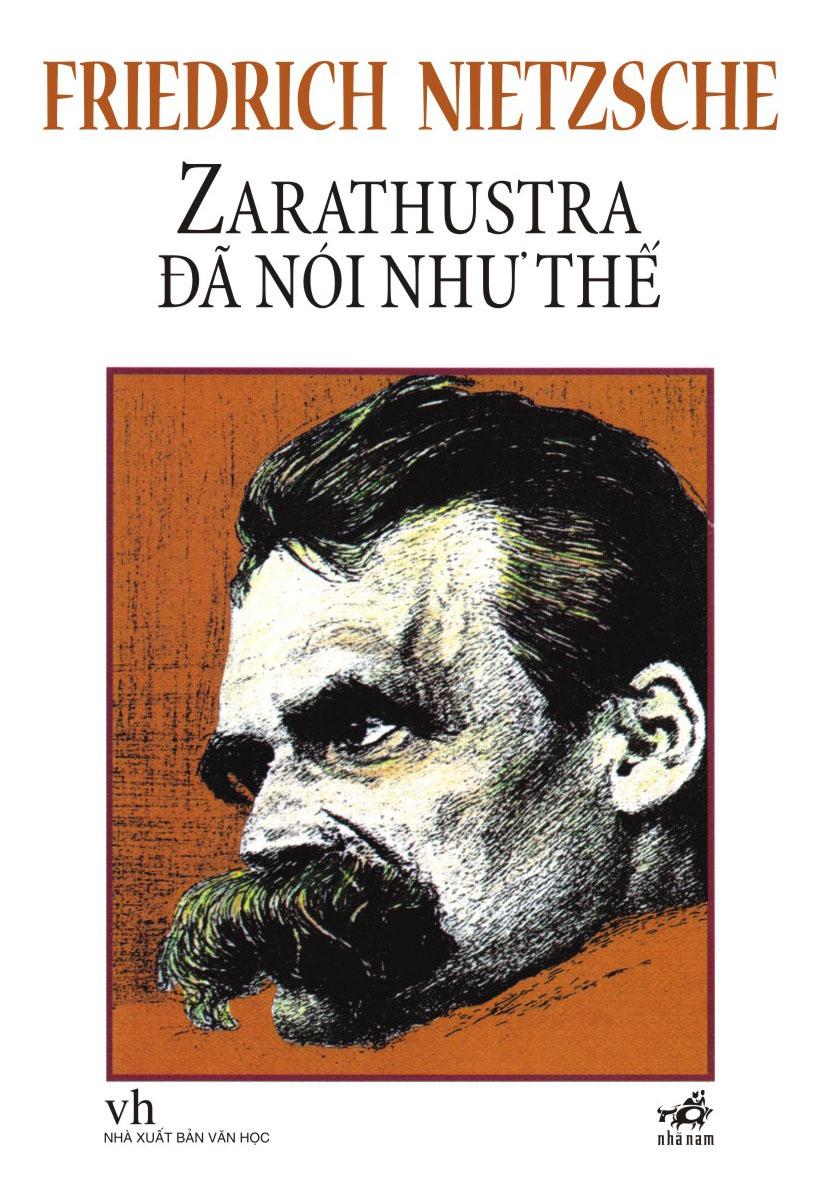 Zarathustra đã nói như thế (Tái bản 2020) - Nietzsche