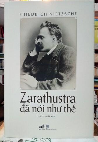 Zarathustra đã nói như thế (Tái bản 2021) Nietzsche