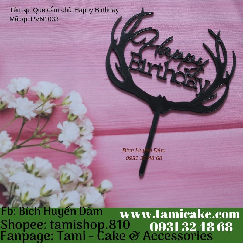 Que cắm chữ Happy birthday- PVN1033